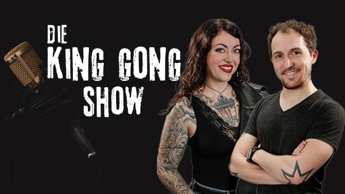 Die King Gong Show mit Basti und Saskia