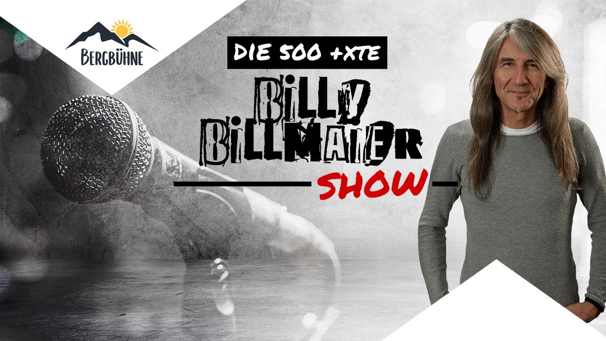 Die 500 + X Billy Billmaier Show Party!